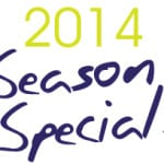 2014 Season Specials